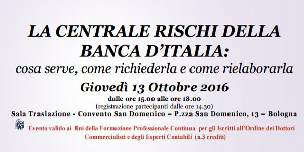 Locandina evento centrale rischi odcec bologna 13 ottobre 2016